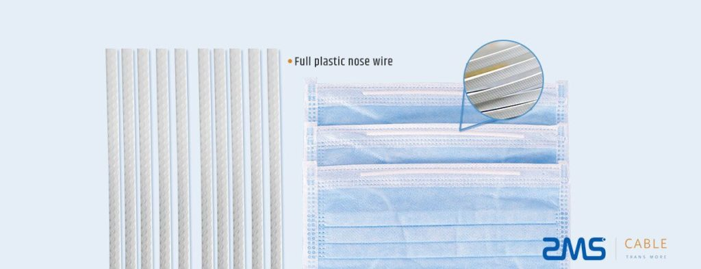Full Plastic Nose Wire